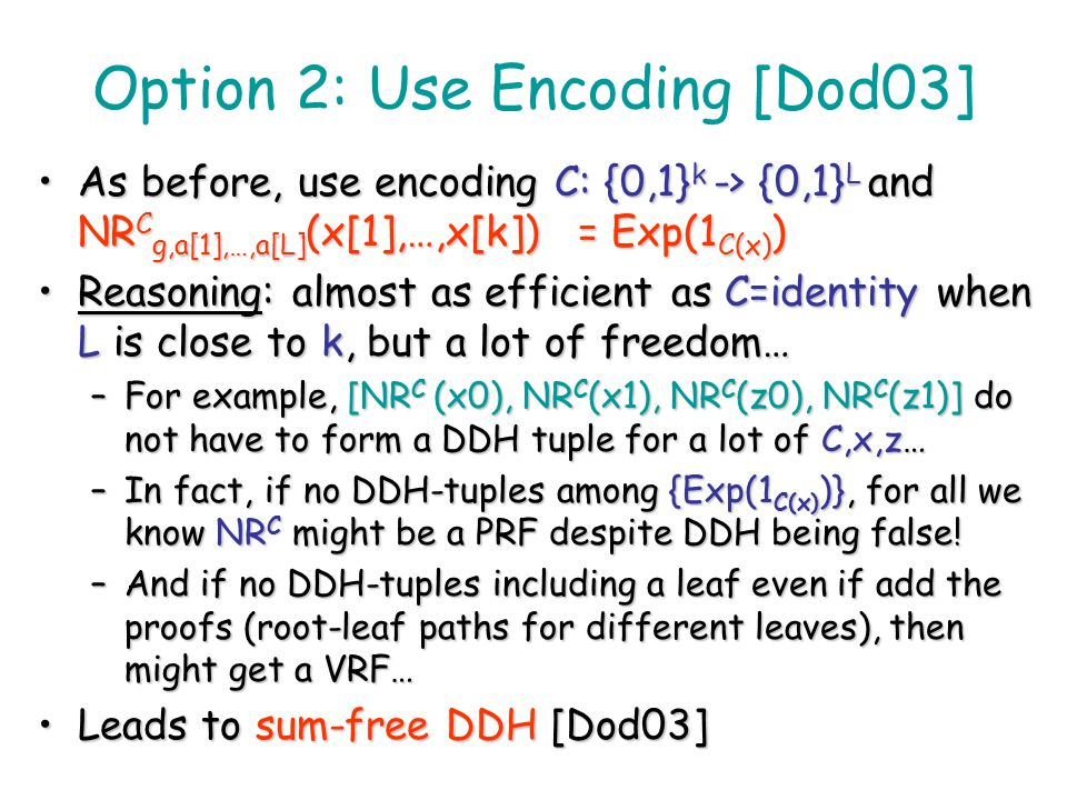 Option 2: Use Encoding [Dod03]